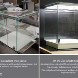 Aufsatzvitrine MK 640 Glasaufsatz mit und ohne Sockel